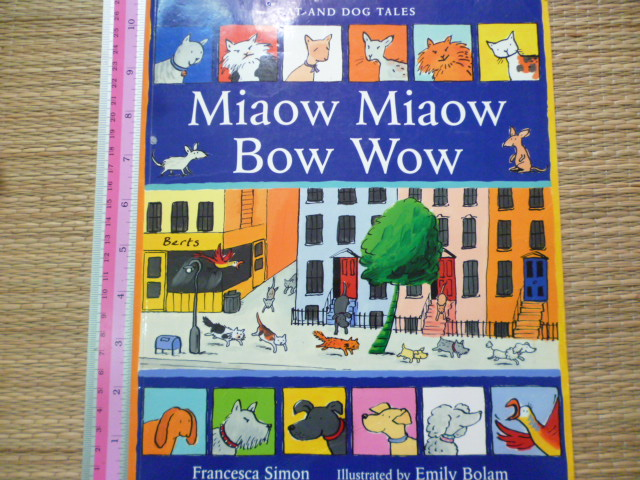 Miaow Miaow Bow Wow (Cat and Dog Tales)