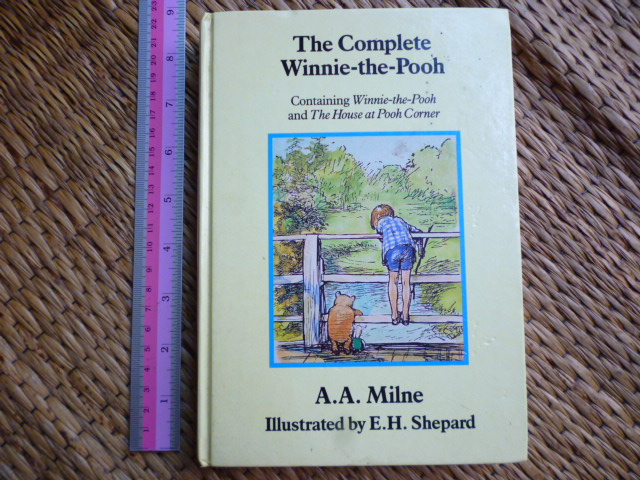 The Complete Winnie-the-Pooh (Winnie-the-Pooh and The House at Pooh Corner)