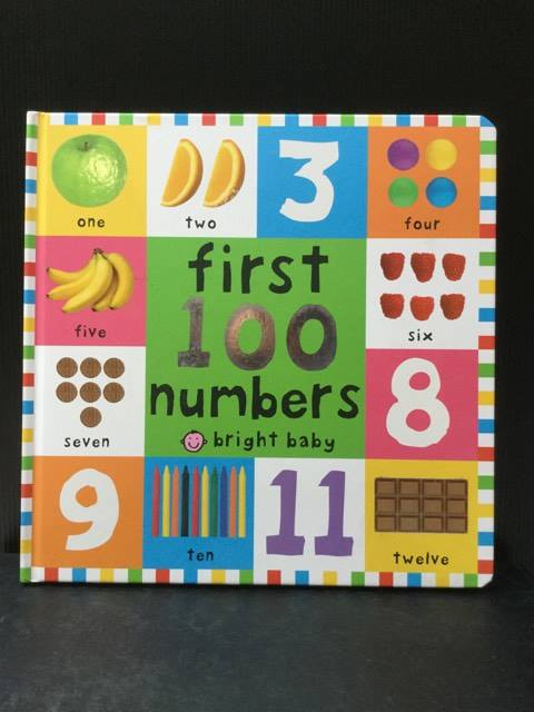 (Bright Baby) First 100 Numbers