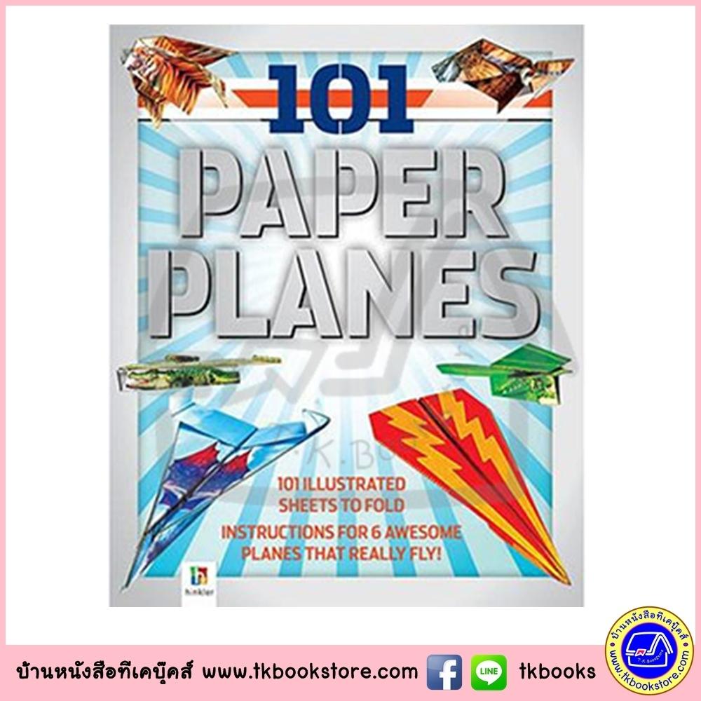 101 Paper Planes to Fly หนังสือกิจกรรม รวมเครื่องบินกระดาษ แกะประกอบได้