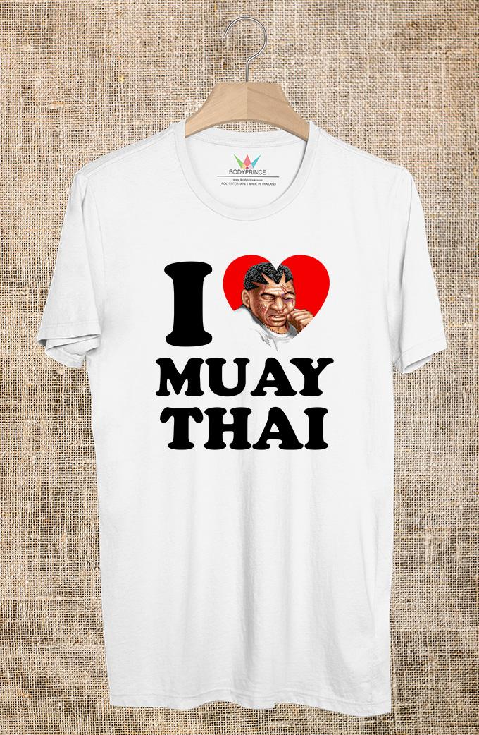 BP527 เสื้อยืด I LOVE MUAY THAI #5