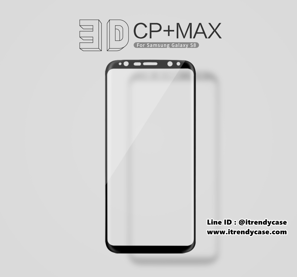 Samsung S8 (เต็มจอ/3D) - กระจกนิรภัย 3D CP+ MAX Nillkin แท้