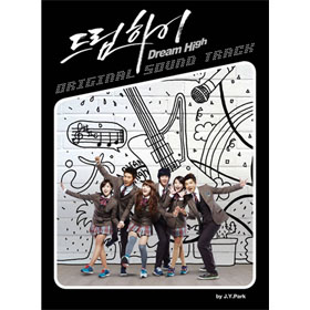 DREAM HIGH - KBS DRAMA O.S.T